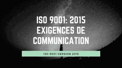 ISO 9001 2015 Exigences de communication