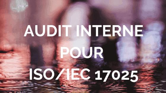 Audit interne pour ISO 17025