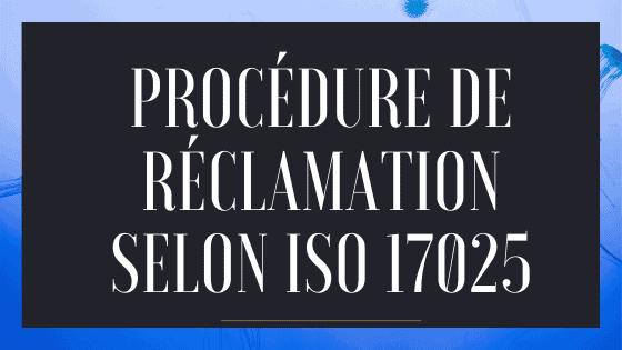 Procédure de réclamation selon ISO 17025