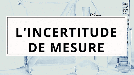 Incertitude de mesure