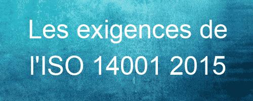 Les exigences de l'ISO 14001 2015